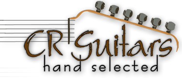CR Guitars - hand selected